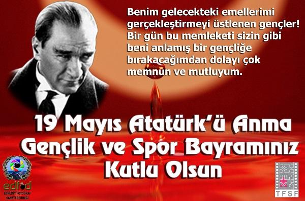 19 MAYIS, Atatürk, genç, gençlik ve spor bayramı, kutlu olsun